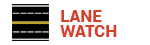 Lane Watch